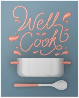 Plakát Dobře vařit s konvičkou moderní 3D renderování 3D obrázek citát
