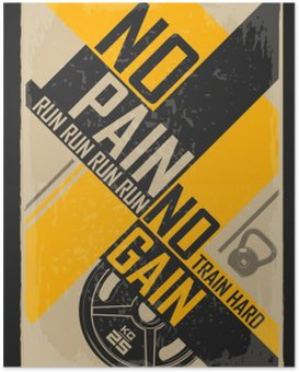 Plakát Fitness typografické grunge plakát. Žádná bolest žádný zisk. Motivační a inspirativní ilustrace.