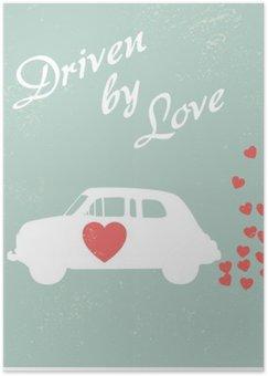 Plakat HD Vintage samochód napędzany miłości romantycznej projektowania Pocztówka dla Valentine karty.