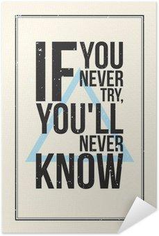 Plakát Inspirace motivace plakát. Grunge styl