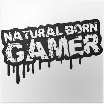 Plakát Natural Born Gamer Stempel Graffiti