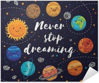Plakát Nepřestávej nikdy snít. Motivace vektorové ilustrace