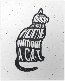 Plakat Nigdy nie ufaj człowiekowi, który nie lubi kotów.