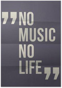 """Plakát """"No music no life"""" citace na složil v osmi papírové pozadí"""