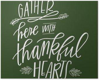 Plakát Shromáždit Zde se vděčný srdce