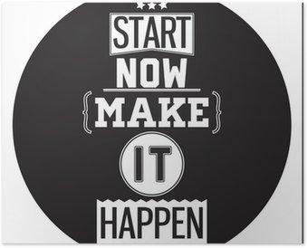 Plakát Typografické Poster design - Začněte hned. Make It Happen