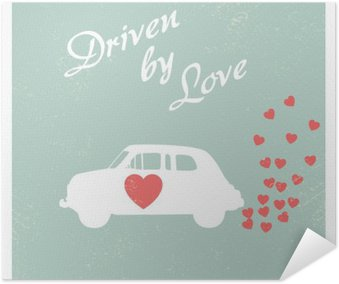 Poster Autoadesivo Auto d'epoca guidata da amore cartolina di progettazione romantico per la scheda di San Valentino.
