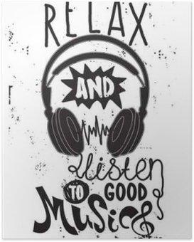 Poster Entspannen Sie sich und gute Musik zu hören