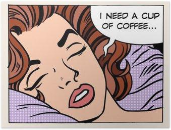 Poster Frau träumt morgendliche Tasse Kaffee