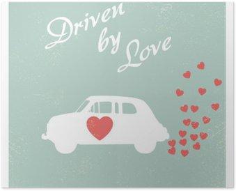 Poster HD Auto d'epoca guidata da amore cartolina di progettazione romantico per la scheda di San Valentino.