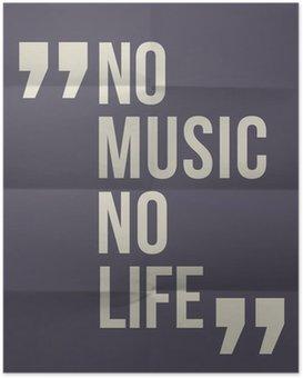 """Poster """"No music no life"""" citazione in piegato in otto sfondo della carta"""