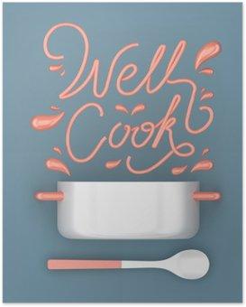 Poster Nun kochen Zitat mit Topf modernen 3D-Rendering 3D-Darstellung