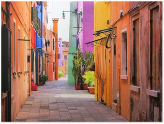 Póster Colorful street in Burano, near Venice, Italy