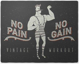 """Poster Affiche vintage avec cirque homme fort et le slogan: """"No Pain No Gain"""""""