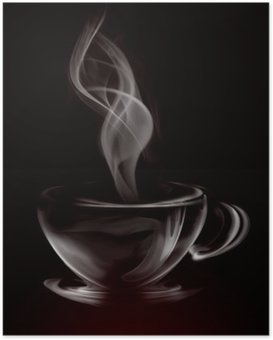 Artistic Illustration Smoke Cup Of Coffee on black Poster