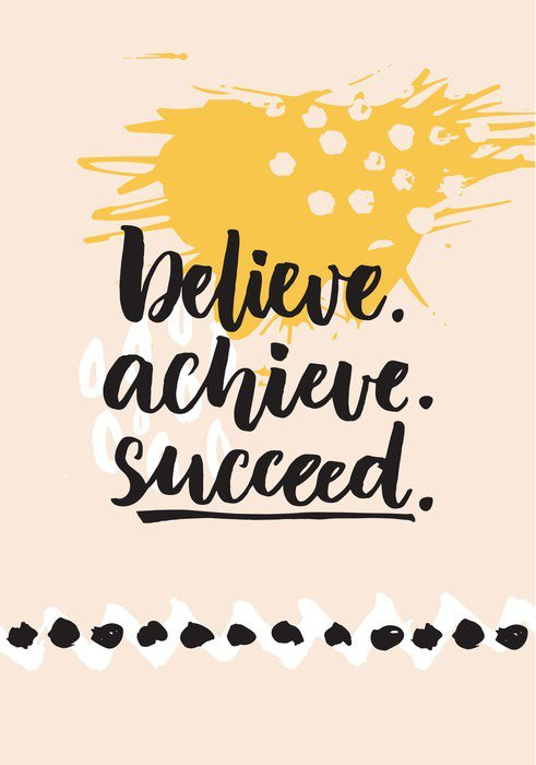 Poster HD Believe, achieve, succeed. Inspirational quote about life, positive challenging saying. Brush lettering at abstract modern graphic background. - Hobbies and Leisure