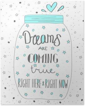 Poster Les rêves deviennent réalité. Hand drawn citation lettrage.