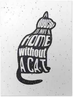 Poster Ne jamais faire confiance à un homme qui ne marche pas comme les chats.