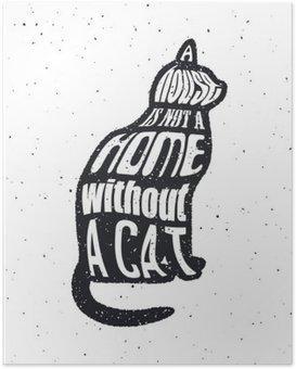 Póster Nunca confíes en un hombre que no le gusta los gatos.