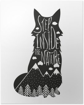 Vector hand drawn lettering illustration. Step inside the nature. Typography poster with fox, mountains, pine forest and clouds. Poster