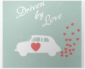 Vintage car driven by love romantic postcard design for Valentine card. Poster
