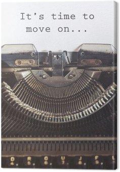 Quadro su Tela E 'tempo di passare un messaggio motivazionale scritto con una macchina d'epoca