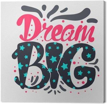 Quadro su Tela La motivazione e Dream Lettering Concetto