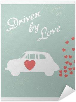 Samolepicí Plakát Vintage auto řízené lásky romantickou pohlednici design pro Valentine kartu.