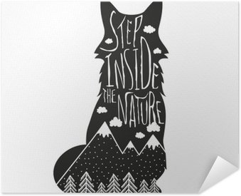Självhäftande Poster Vektor handritad bokstäver illustration. Stig in naturen. Typografi affisch med räv, berg, tallskog och moln.
