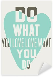 Sticker - Pixerstick Do what you love love what you do. Background of blue hearts