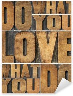 Sticker - Pixerstick do what you love