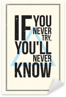 Sticker - Pixerstick Inspiration motivation poster. Grunge style