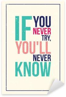 Pixerstick Sticker Kleurrijke inspiratie motivatie poster. Grunge stijl