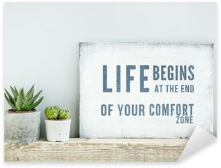 motivational poster quote LIFE BEGINS AT THE END OF COMFORT ZONE Sticker - Pixerstick