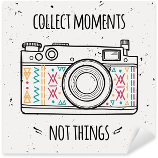 """Vector illustration with retro photo camera and typography phrase """"Collect moments not things"""". Sticker - Pixerstick"""