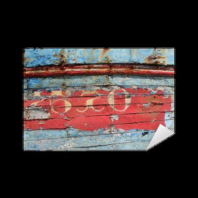 Sticker vieille peinture sur la coque d 39 un bateau de p che pixers nous vivons pour changer - Peinture coque bateau ...