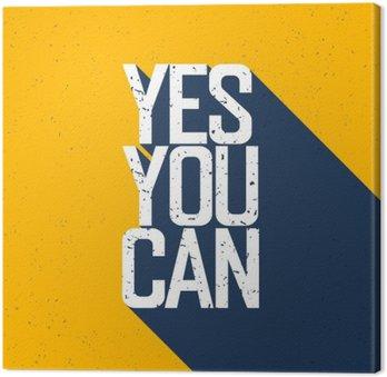 """Tableau sur Toile Affiche de motivation avec le lettrage """"Yes You Can"""". Ombres, sur vous"""