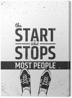 Tableau sur Toile Le départ est ce qui empêche la plupart des gens citation inspirante de motivation sur fond rugueux.