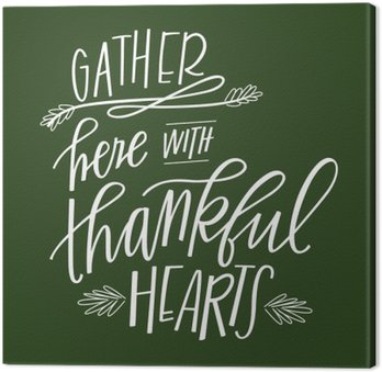Tableau sur Toile Rassemblez ici avec des coeurs Thankful