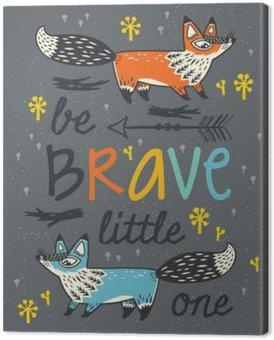 Tableau sur Toile Soyez courageux affiche pour les enfants avec des renards dans le style de bande dessinée