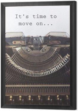Tavla i Ram Det är dags att gå vidare motiverande meddelande skrivet med en vintage skrivmaskin