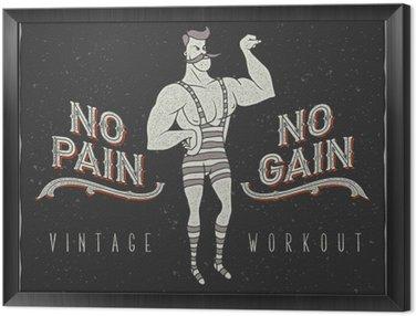 """Tavla i Ram Vintage affisch med cirkus starke man och slogan: """"ingen smärta ingen vinst"""""""