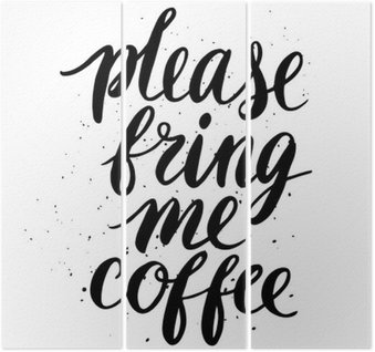 Please, bring me coffee Triptych