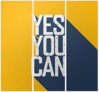 """Triptyque Affiche de motivation avec le lettrage """"Yes You Can"""". Ombres, sur vous"""