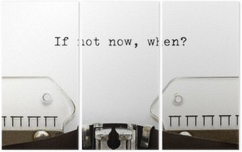 Triptyque Typewriter If Not Now Quand