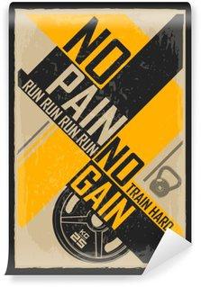 Tvättbar Fototapet Fitness typografisk grunge affisch. Ingen smärta ingen vinst. Motiverande och inspirerande illustration.