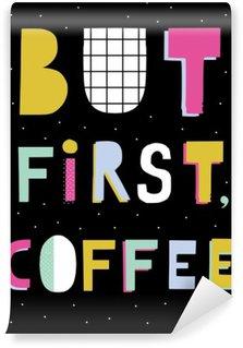 Tvättbar Fototapet Hand bokstäver citat. Handritad typografi affisch