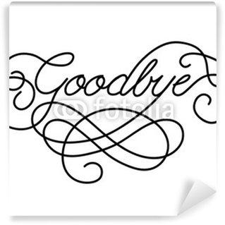 "Wall Mural - Vinyl ""GOODBYE"" Card (farewell good luck template retirement day)"