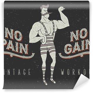 """Vinyl Wall Mural Vintage poster with circus strong man and slogan: """"no pain no gain"""""""