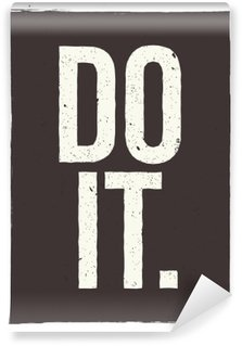DO IT - motivational phrase. Unusual inspiring poster design Washable Wall Mural